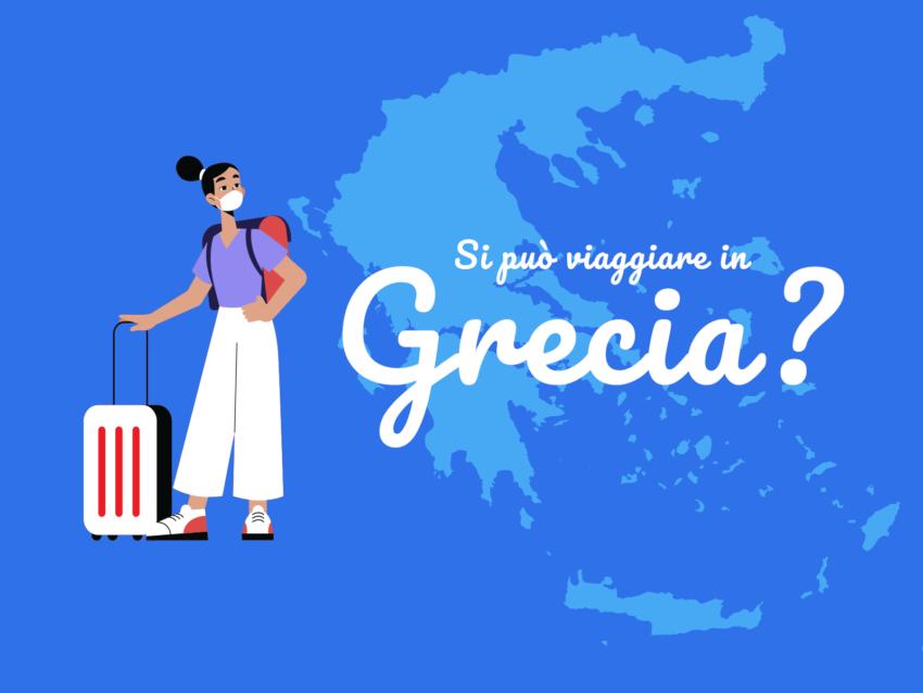 Covid-19, si può viaggiare in Grecia?